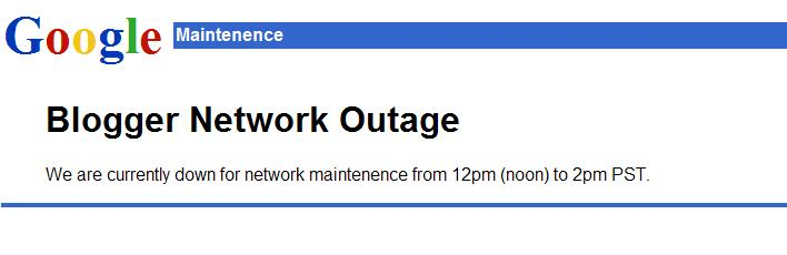 Blogger Network Outage - We are currently down for network maintenence from 12pm (noon) to 2pm PST.